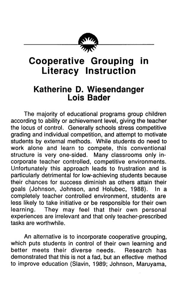 mc Cooperative Grouping in Literacy Instruction Katherine D. Wiesendanger Lois Bader The majority of educational programs ...