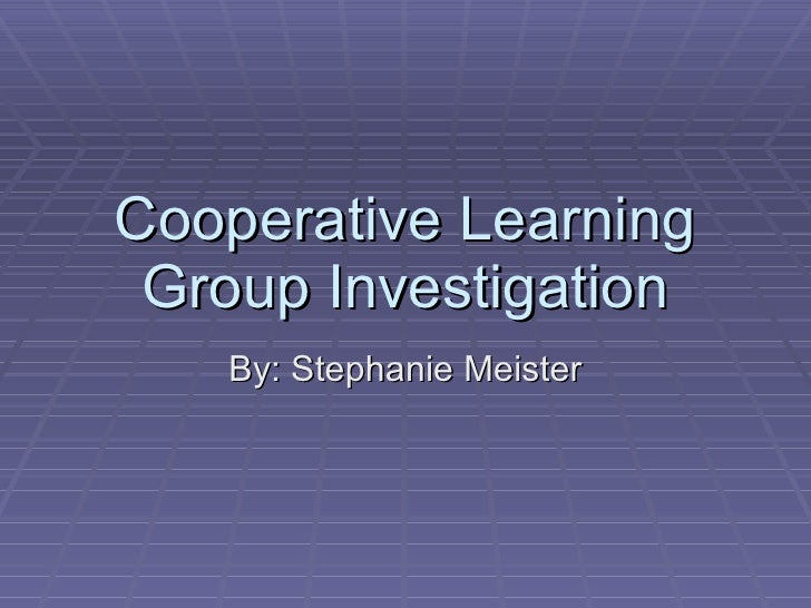 impact of cooperative learning This study aimed at investigating the effect of cooperative learning on developing the sixth graders' decision making skill and their academic achievement the study sample, which was selected randomly, consisted of (46) students and divided into two groups: the experimental group that taught using.