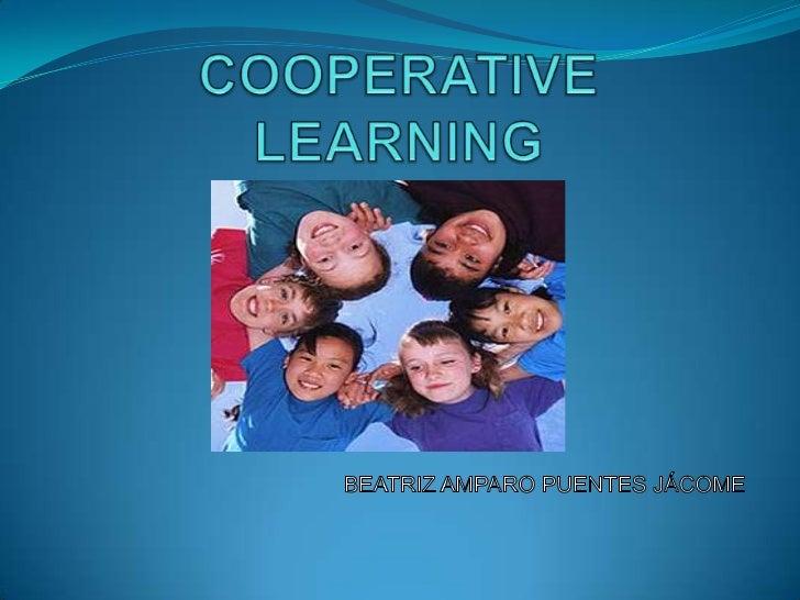 COOPERATIVE LEARNING<br />BEATRIZ AMPARO PUENTES JÁCOME<br />