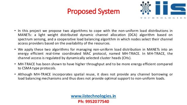 Proposed System www.iistechnologies.in Ph: 9952077540 • In this project we propose two algorithms to cope with the non-uni...