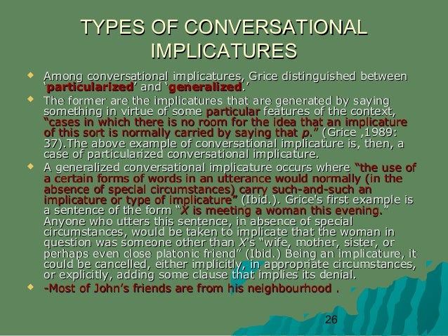 features of grices cooperative principle Of grice's cooperative principle found in humor discourse: a case analysis of   contributions in several aspects, humor has become an interesting topic for.
