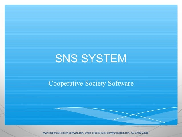 SNS SYSTEM Cooperative Society Software  www.cooperative-society-software.com, Email:- cooperativesociety@snssystem.com, +...
