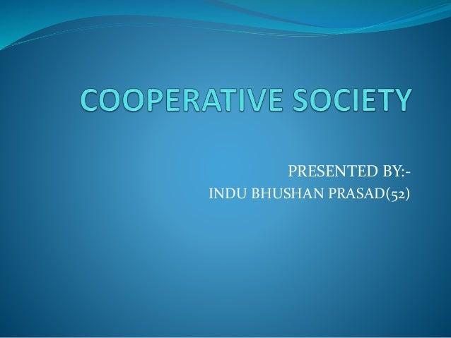 PRESENTED BY:- INDU BHUSHAN PRASAD(52)