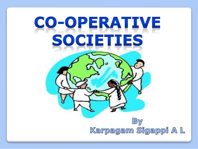 """MEANING """"A cooperative is an autonomous association of people who voluntarily cooperate for their mutual social, economic,..."""