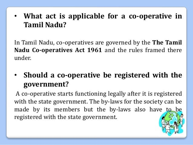 formation of co operative society To provide co-operative education and training to develop co- operative skills of its members, committee members, officers and employees of the society to do all things, necessary or expedient for the attainment of the objects of the society, as specified in the bye-laws.