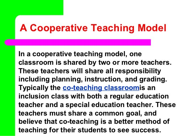 Collaborative Group Teaching Model ~ Cooperative teaching