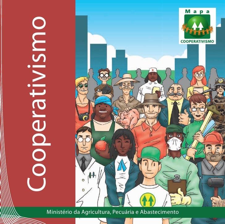 Cooperativismo           Ministério da Agricultura, Pecuária e Abastecimento