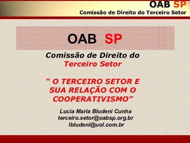 OABOAB SP Comissão de Direito do Terceiro SetorComissão de Direito do Terceiro Setor Comissão de Direito do Terceiro Setor...