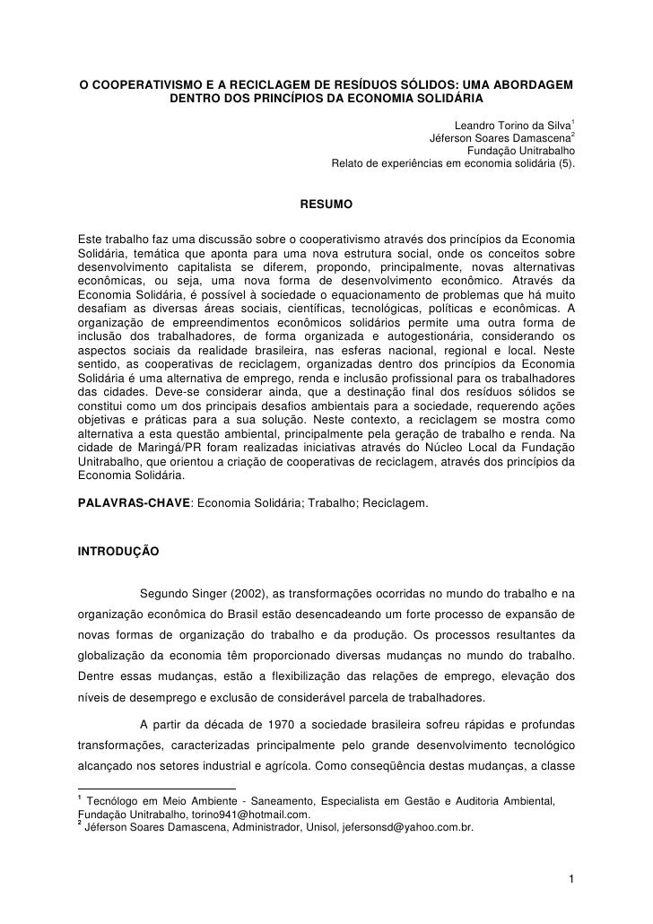 O COOPERATIVISMO E A RECICLAGEM DE RESÍDUOS SÓLIDOS: UMA ABORDAGEM             DENTRO DOS PRINCÍPIOS DA ECONOMIA SOLIDÁRIA...