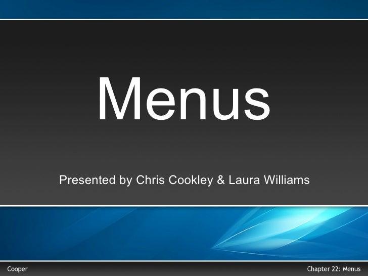 Menus Presented by Chris Cookley & Laura Williams