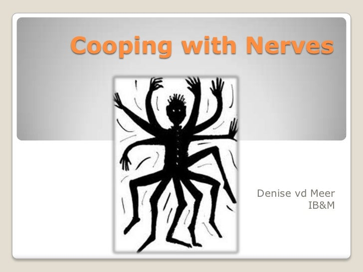 Cooping with Nerves             Denise vd Meer                      IB&M