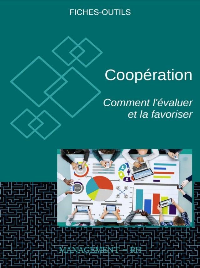 La Coopération en entreprise : Comment l'évaluer et la favoriser