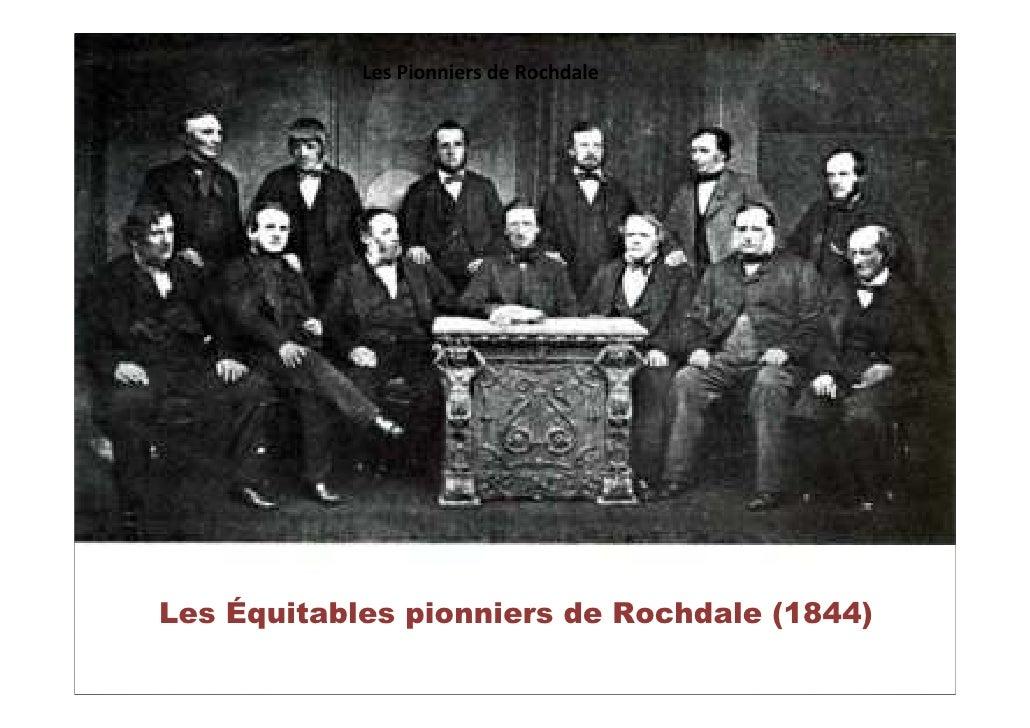 Les Pionniers de Rochdale     Les Équitables pionniers de Rochdale (1844)