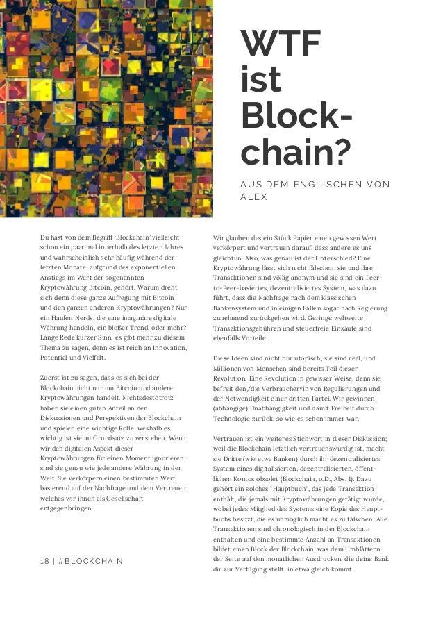 Du hast von dem Begriff 'Blockchain' vielleicht schon ein paar mal innerhalb des letzten Jahres und wahrscheinlich sehr hä...