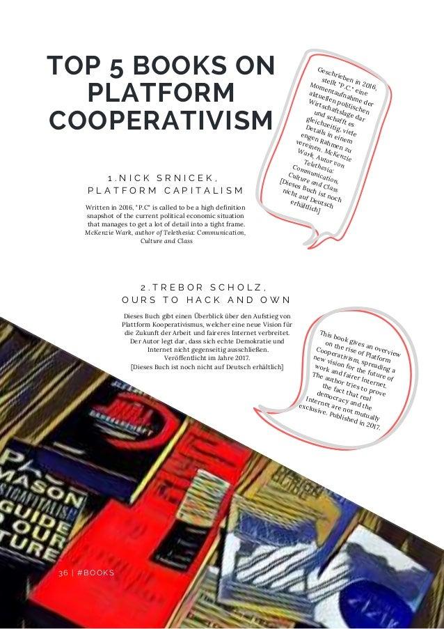 TOP 5 BOOKS ON PLATFORM COOPERATIVISM D E F E C T S 1 . N I C K S R N I C E K , P L A T F O R M C A P I T A L I S M Writte...