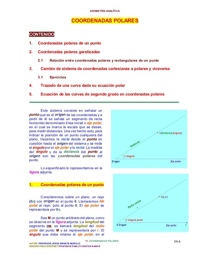 GEOMETRÍA ANALÍTICA  COORDENADAS POLARES CONTENIDO 1.  Coordenadas polares de un punto  2.  Coordenadas polares geralizada...