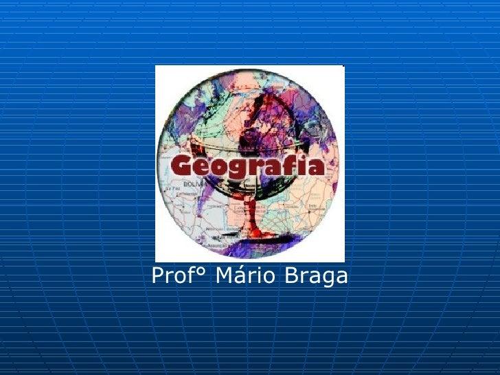 Prof° Mário Braga