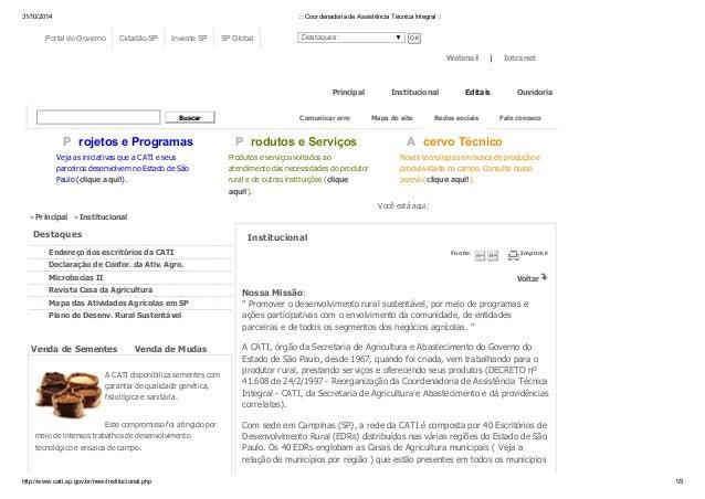 31/10/2014 :: Coordenadoria de Assistência Técnica Integral ::  Webmail | Intranet  Portal do Governo Cidadão.SP Investe S...