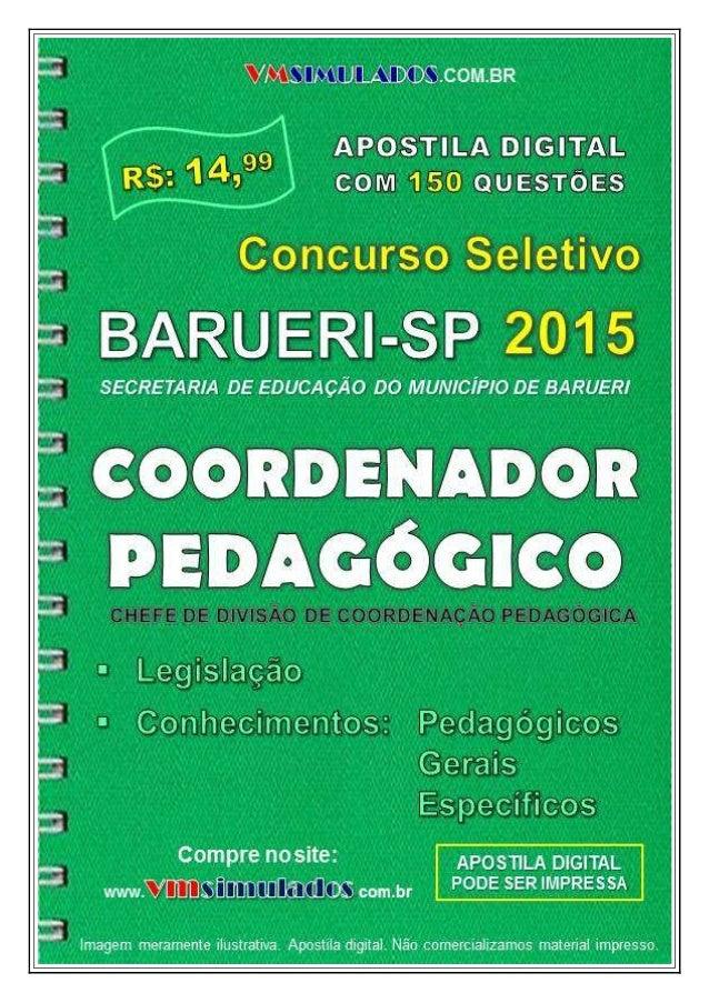 VMSIMULADOS.COM.BR CHEFE DE DIVISÃO DE COORDENAÇÃO PEDAGÓGICA – SME/BARUERI ─ APOSTILAS DIGITAIS VMSIMULADOS 1