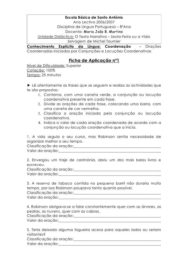 Escola Básica de Santo António                          Ano Lectivo 2006/2007                Disciplina de Língua Portugue...