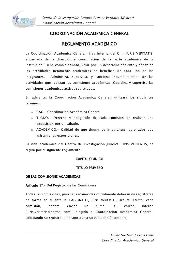 COORDINACIÓN ACADEMICA GENERAL <br />REGLAMENTO ACADEMICO <br />La Coordinación Académica General, área interna del C.I.J....