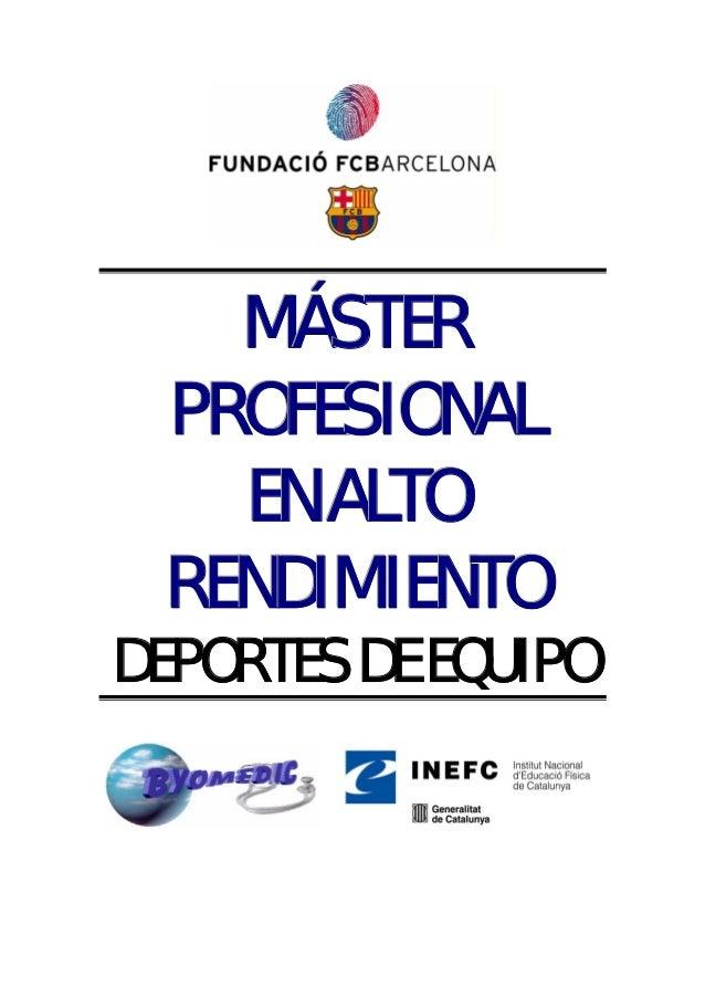 MÁSTER PROFESIONAL   EN ALTO RENDIMIENTODEPORTES DE EQUIPO