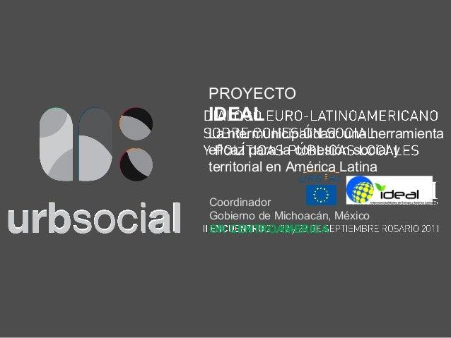 CoordinadorGobierno de Michoacán, MéxicoOR CENTROAMERICAPROYECTOIDEALLa ntermunicipalidad: una herramientaeficaz para la c...