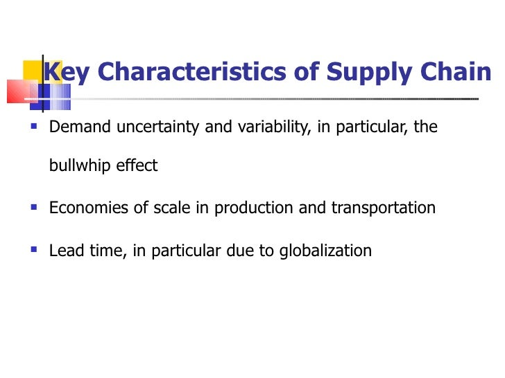 supply chain strategy product characteristics and The impact ofproduct life cycle on supply chain strategy  these ow and mq characteristics change during a product's life cycle is reviewed this leads onto the.
