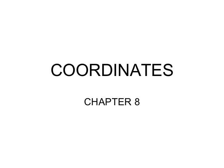 COORDINATES CHAPTER 8
