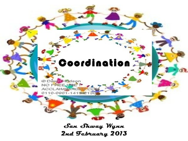 Coordination  San Shway Wynn 2nd February 2013