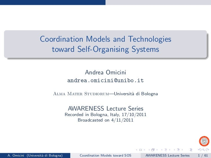 Coordination Models and Technologies                      toward Self-Organising Systems                                  ...