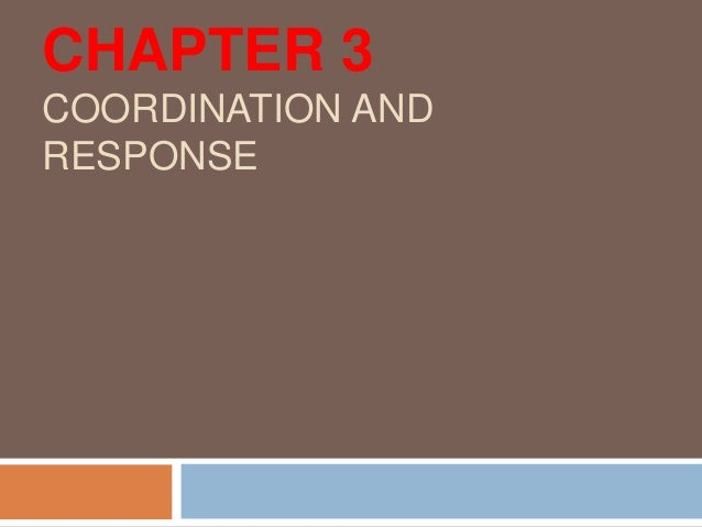 CHAPTER 3 COORDINATION AND RESPONSE