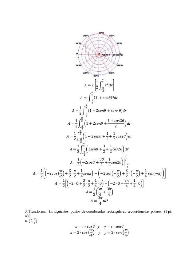 1  2  퐴 = 2 [  휋  2  ∫ 푟2푑푟  −  휋  2  ]  휋  2  퐴 = ∫ (1 + 푠푒푛휃)2푑푟  휋  2  −  퐴 =  1  2  휋  2  ∫ (1 + 2푠푒푛휃 + 푠푒푛2 휃)푑푟  − ...