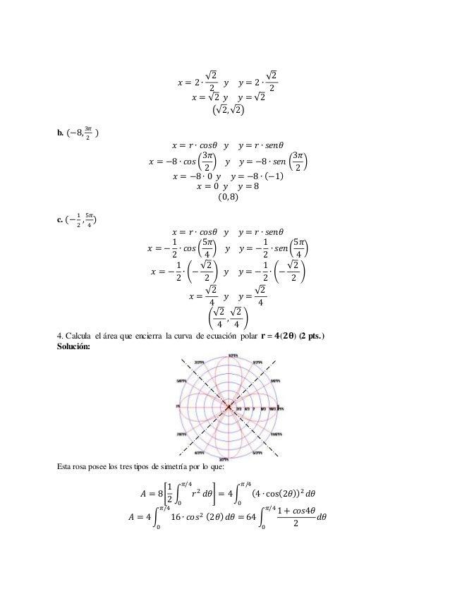 푥 = 2 ∙  √2  2  푦 푦 = 2 ∙  √2  2  푥 = √2 푦 푦 = √2  (√2, √2)  b. (−8, 3휋  2  )  푥 = 푟 ∙ 푐표푠휃 푦 푦 = 푟 ∙ 푠푒푛휃  푥 = −8 ∙ 푐표푠 (...