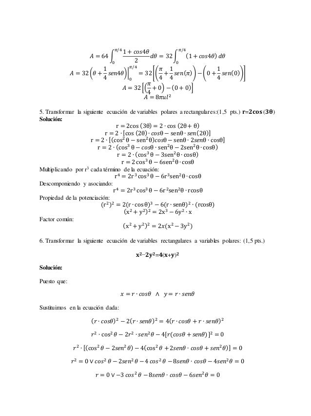 퐴 = 64 ∫  1 + 푐표푠4휃  2  휋/4  0  휋/4  푑휃 = 32 ∫ (1 + 푐표푠4휃)  0  푑휃  퐴 = 32 (휃 +  1  4  푠푒푛4휃)   휋/4  0  = 32 [(  휋  4  +  1...