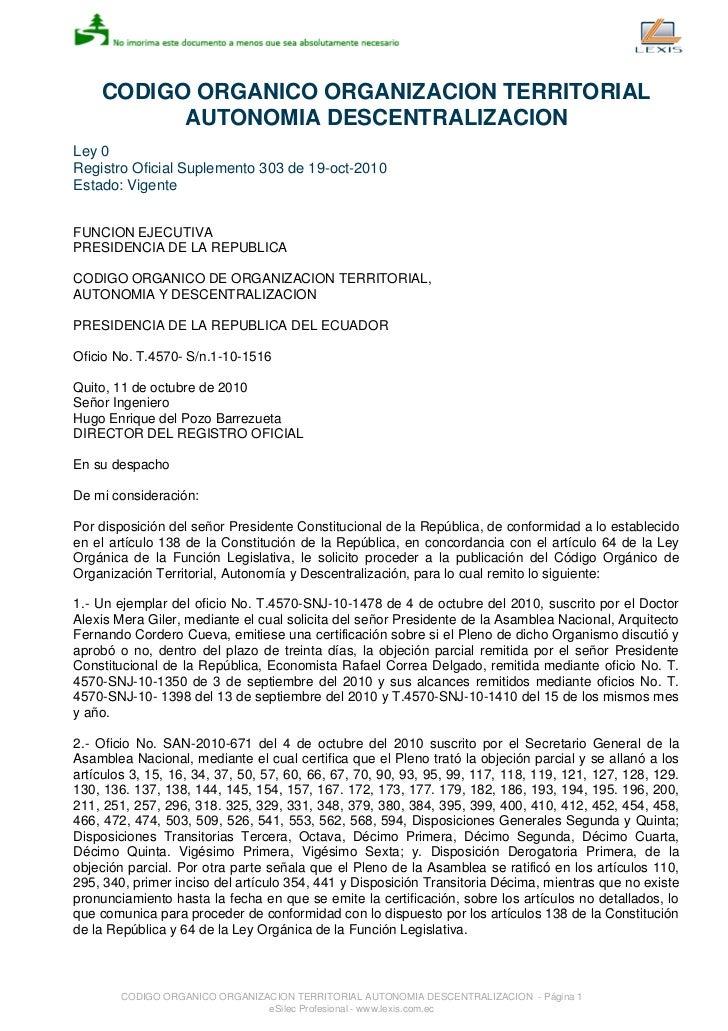 CODIGO ORGANICO ORGANIZACION TERRITORIAL          AUTONOMIA DESCENTRALIZACIONLey 0Registro Oficial Suplemento 303 de 19-oc...
