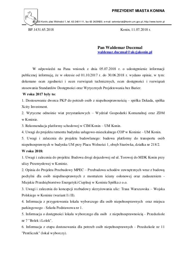 PREZYDENT MIASTA KONINA 62-500 Konin, plac Wolności 1, tel. 63 2401111, fax 63 2429920, e-mail: sekretariat@konin.um.gov.p...