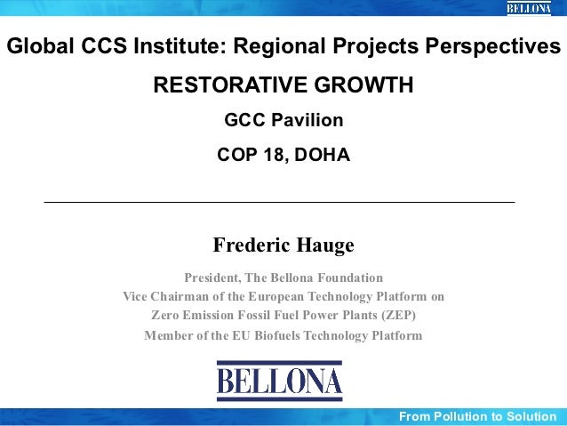 Global CCS Institute: Regional Projects Perspectives              RESTORATIVE GROWTH                          GCC Pavilion...