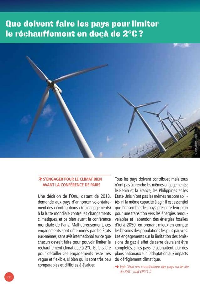 20 ÞÞ S'engager pour le climat bien avant la conférence de Paris Une décision de l'Onu, datant de 2013, demande aux pays d...
