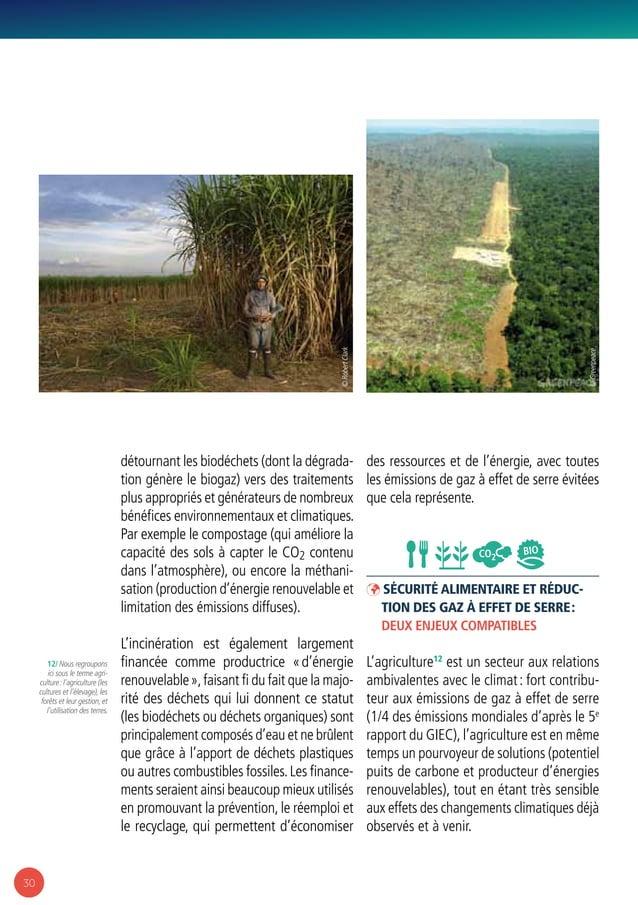 30 détournant les biodéchets (dont la dégrada- tion génère le biogaz) vers des traitements plus appropriés et générateurs ...