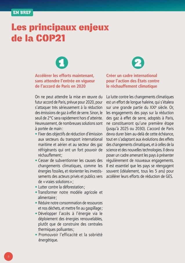 8 Les principaux enjeux de la COP21 EN BREF Accélérer les efforts maintenant, sans attendre l'entrée en vigueur de l'accor...