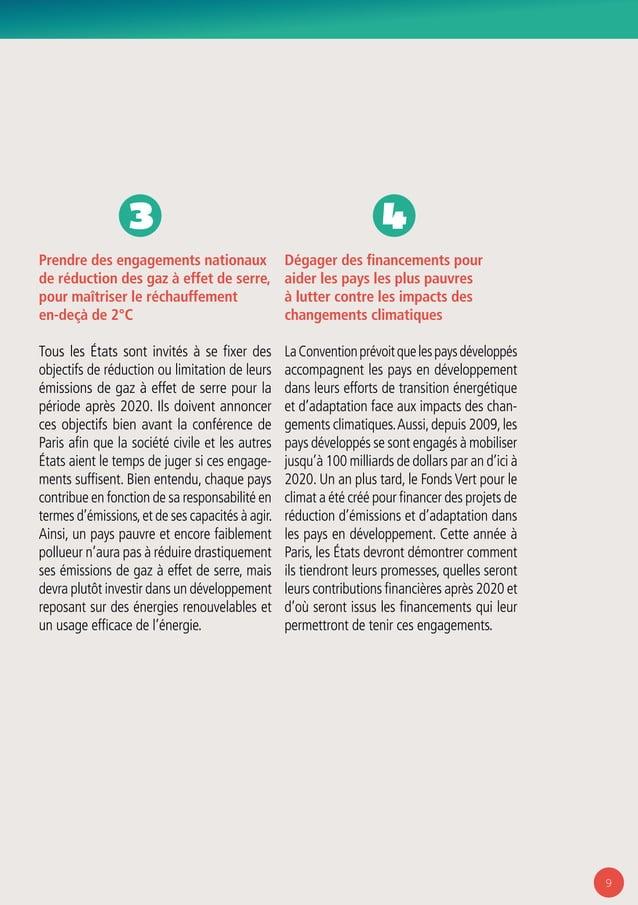 9 Prendre des engagements nationaux de réduction des gaz à effet de serre, pour maîtriser le réchauffement en-deçà de 2°C ...
