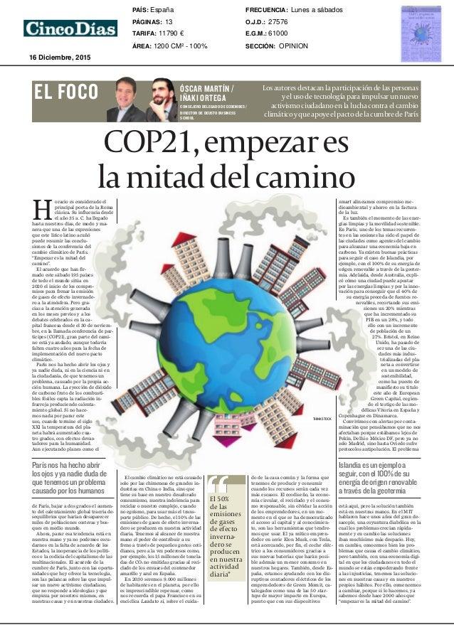 Miércoles 16 de diciembre de 2015 13Cinco Días Opinión El cambio climático no está causado solo por las chimeneas de grand...