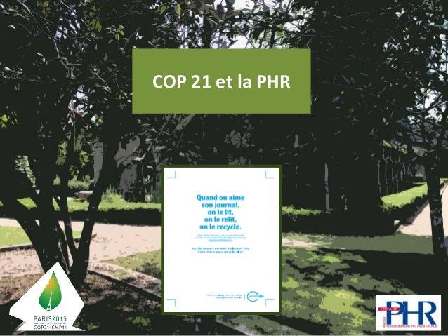 COP 21 et la PHR