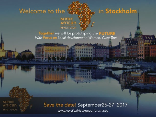 Welcome to the in Stockholm FUTURETogether we will be prototyping the With Focus on Local development, Women, CleanTech Sa...