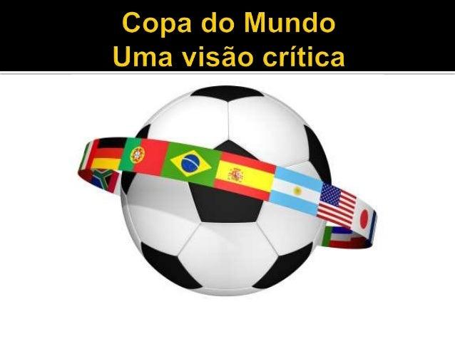 O Brasil sediará nesse ano a Copa do Mundo de Futebol, além das Olímpiadas de verão em 2016, é muito bom ser o anfitrião d...