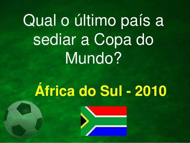 69a753eed355e Em que ano o Brasil sediou a Copa do Mundo