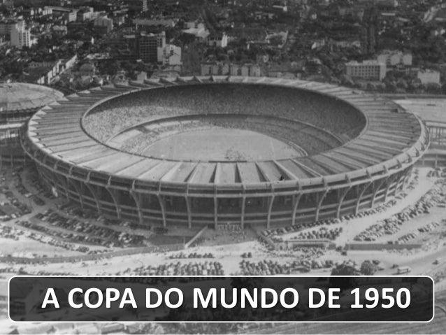 A COPA DO MUNDO DE 1950