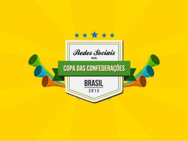 Resultado da Pesquisa: Redes sociais na Copa das confederações