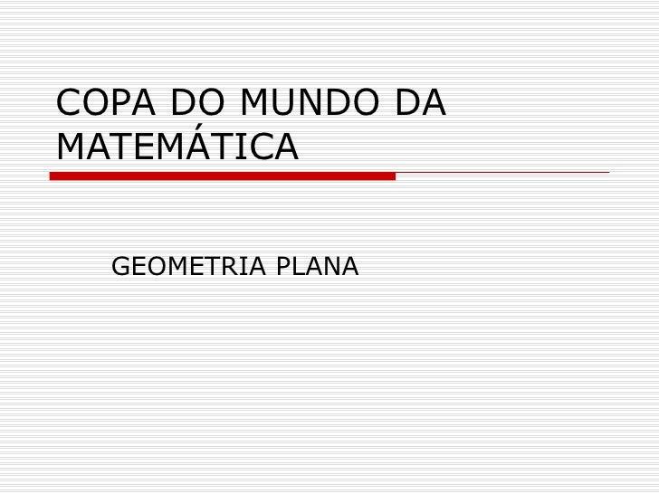 COPA DO MUNDO DA MATEMÁTICA GEOMETRIA PLANA